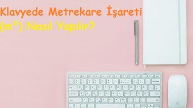 Klavyede Metrekare İşareti (m²) Nasıl Yapılır