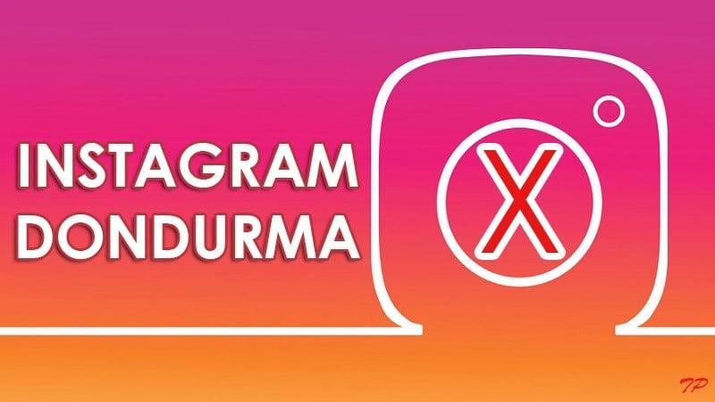 Dondurulan Instagram Hesabı Geri Nasıl Açılır