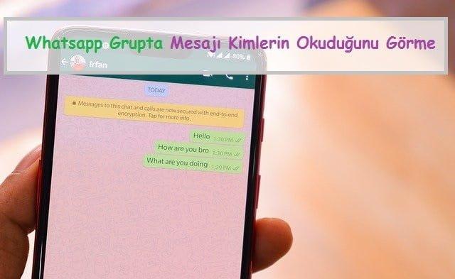 Whatsapp Grupta Mesaji Kimlerin Okudugunu Gorme b2