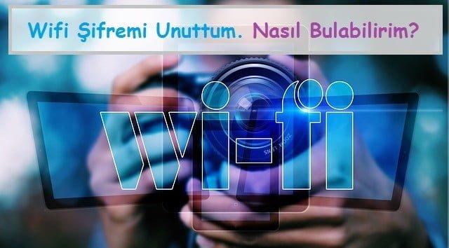 Wifi Şifremi Unuttum, Nasıl Bulabilirim