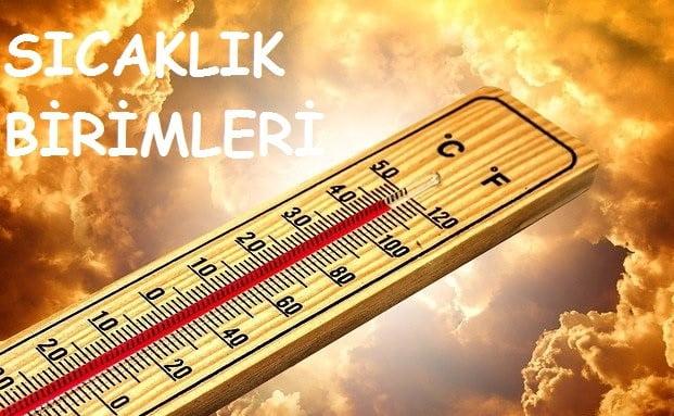 sıcaklık birimleri