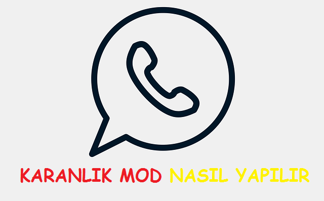 whatsapp karanlık mod