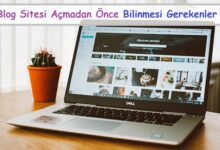 Blog Sitesi Açmadan Önce Bilinmesi Gerekenler