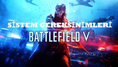 battlefield 5 Sistem gereksinimleri