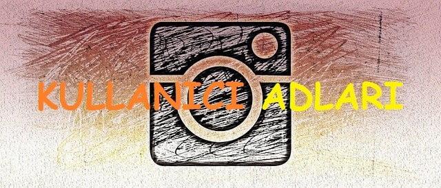 instagram Kullanıcı Adları Türkçe ve İngilizce Karışık