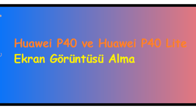 Huawei P40 ve Huawei P40 Lite Ekran Görüntüsü Alma