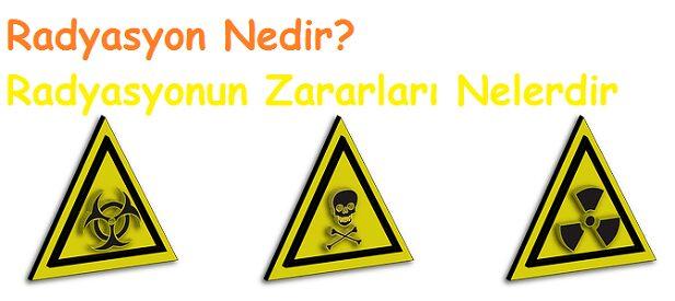 Radyasyon Nedir Radyasyonun Zararlari Nelerdir 2