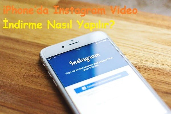 iPhoneda Instagram Video Indirme Nasil Yapilir 2