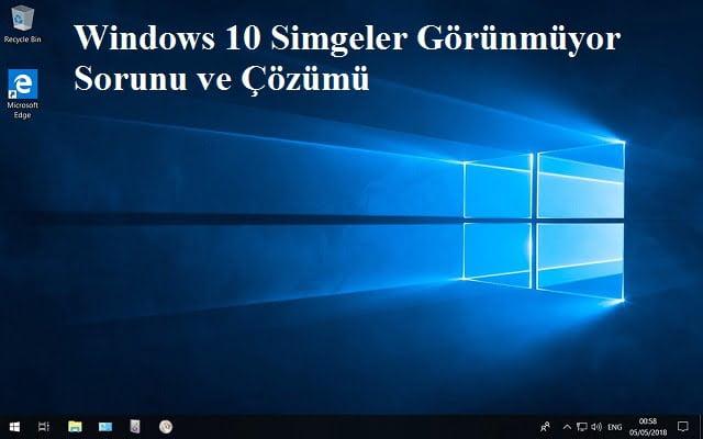 Windows 10 simgeler görünmüyor