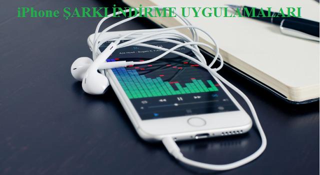 iphone şarkı indirme