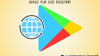 Google Play Ülke Değiştirme