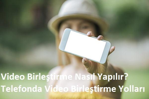 video birlestirme 2