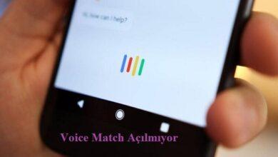voice match açılmıyor