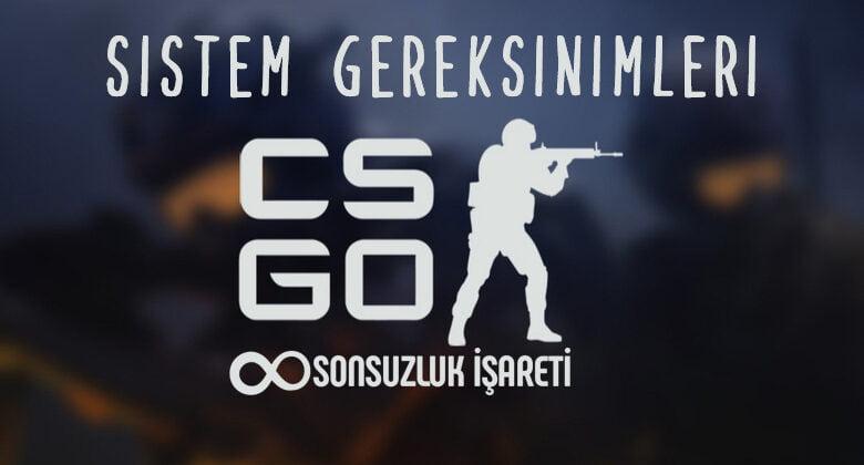 CS:GO Sistem Gereksinimleri