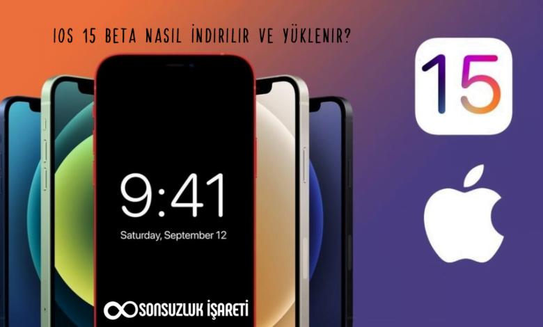 iOS 15 Beta Nasıl İndirilir ve Yüklenir?