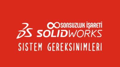 SolidWorks Sistem Gereksinimleri