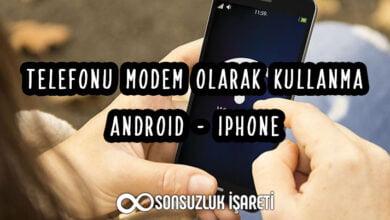 Telefonu Modem Olarak Kullanma